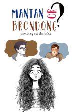 Mantan or Brondong? by anzsilma