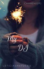 My DJ {G!P} by LeticiaSantos410