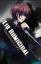[Full - BL - Creepypasta] Liu Homicidal X Reader by KaonashiVI