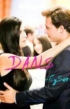 DANS -EySer- by aykacistgirls