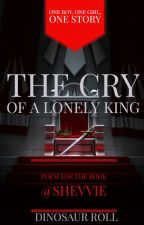 The Cry of a Lonely King by inecromanceri