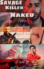 Savage KILLER Naked [Zayn] by MissBieberN