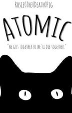 Atomic [BoyxBoy] by Rosie_The_Death_Pig