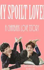 ?My Spoilt Lover? by kim_samwol