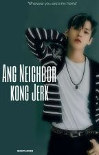 Ang Neighbor Kong Jerk by shinylover