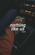 Nothing Like Us -kevlo by parkwithmin