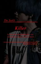 Killer //Taegi. by goddesoftaegi