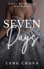 Seven Days by CengCrdva