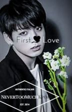 First Love [Jungkook x male reader] by NeverTooMuchKpop