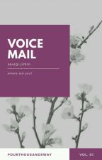 voicemail➽ksg.pjm✔ by periepathetic