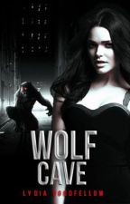 The Wolf Cave (EDITING) by Lydia161290