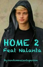 Home ft Nalanta DEEL TWEE!!! by randomnalantaperson