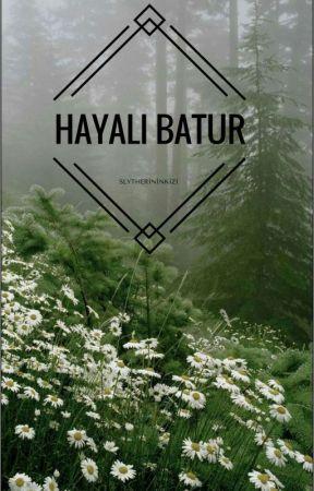 Hayali Batur by slytherininkizi