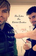 Das Leben der Ehrlich Brothers by Castle_Lover41319