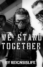 We Stand Together (The Shield) by ReignsIsLife