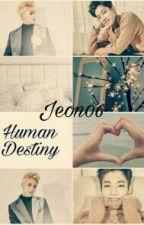 Human Destiny by Jeon06