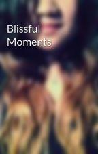 Blissful Moments by waanderlust