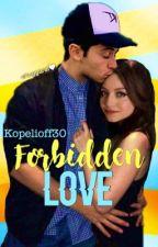 Forbidden Love - PAUSADA by Kopelioff30