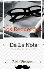 Los Recuerdos De La nota by ErickRodriguezVincen
