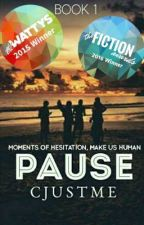 Pause (Completed) by CJ_Adler