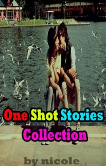 One Shot Stories. by babaengsuperman