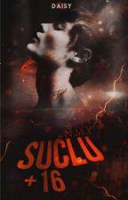SUÇLU +16 #Wattys 2017 by mecraygt