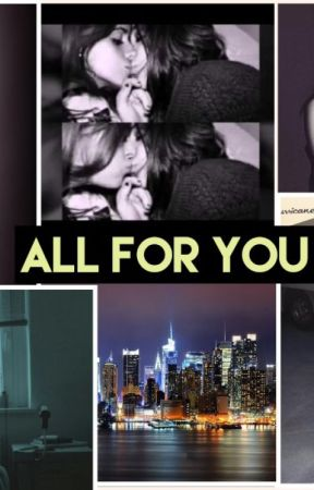 ALL FOR YOU (camren) Camila G!P  by CamilaTopsBaby