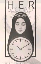 Her Second Chance by Hijabiyah