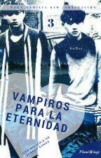 Vampiros para la eternidad    KaiSoo • Libro III by PlumiWings