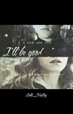 I'll be good||Dramione [IN REVISIONE] by Lalli_Malfoy