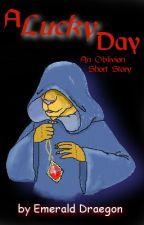 A Lucky Day: An Oblivion Short-story by EmeraldDraegon
