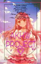Project A.K.H.W by Shiro-Chess