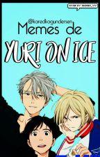 Memes de Yuri!!! on ice  [FINALIZADO] by karedkagundersen