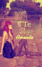 Yo Te Sigo Amando by Shaiel1407