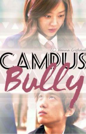 Campus Bully by mundongsaging