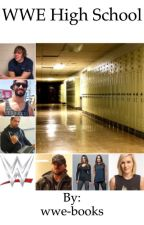 WWE High School by wwe-books