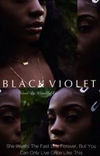 Black Violet//Rare by WEIRDGALxRJ