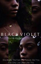 Black Violet//Rare by WEIRDGALxRJ