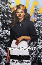 • Traducciones • by MusicalProyect