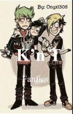 K'n T Fanfics by Onyx1308Engl