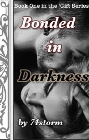 Bonded in Darkness by 74storm
