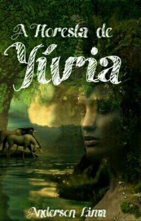 A Floresta de Yúria [Hiatus] by Anderson_sl