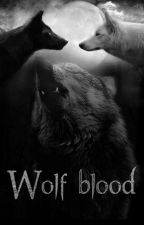 WOLF Blood by mrs_Macy