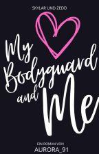 Bodyguard & Me by Aurora_91