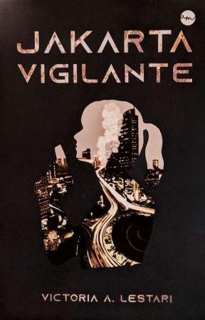 Jakarta Vigilante (Bahasa Indonesia) by valloria