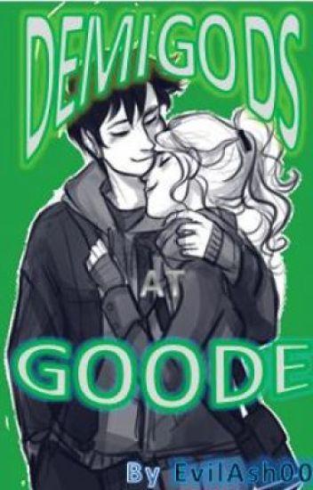 Demigods at Goode ( a Percabeth story)