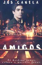 Amigos •J.C• by Neth_Canela