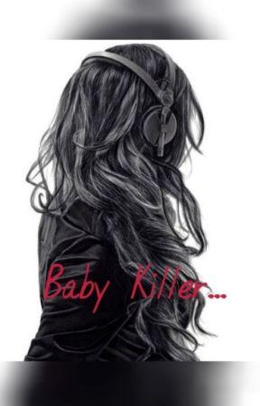 Baby Killer by RobertaPeres8