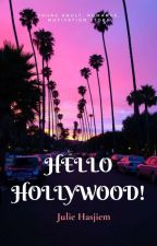 Hello Hollywood!! by BurningLady90