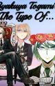 Byakuya Togami's The Type Of...  by Kamii-Tsubasa
